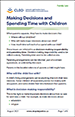 Making Decisions and Spending Time with Children