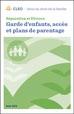 Séparation et divorce : Garde d'enfants, accès et plans de parentage