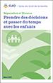 Séparation et Divorce : Prendre des décisions et passer du temps avec les enfants