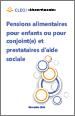 Pensions alimentaires pour enfants ou pour conjoint(e) et prestataires d'aide sociale